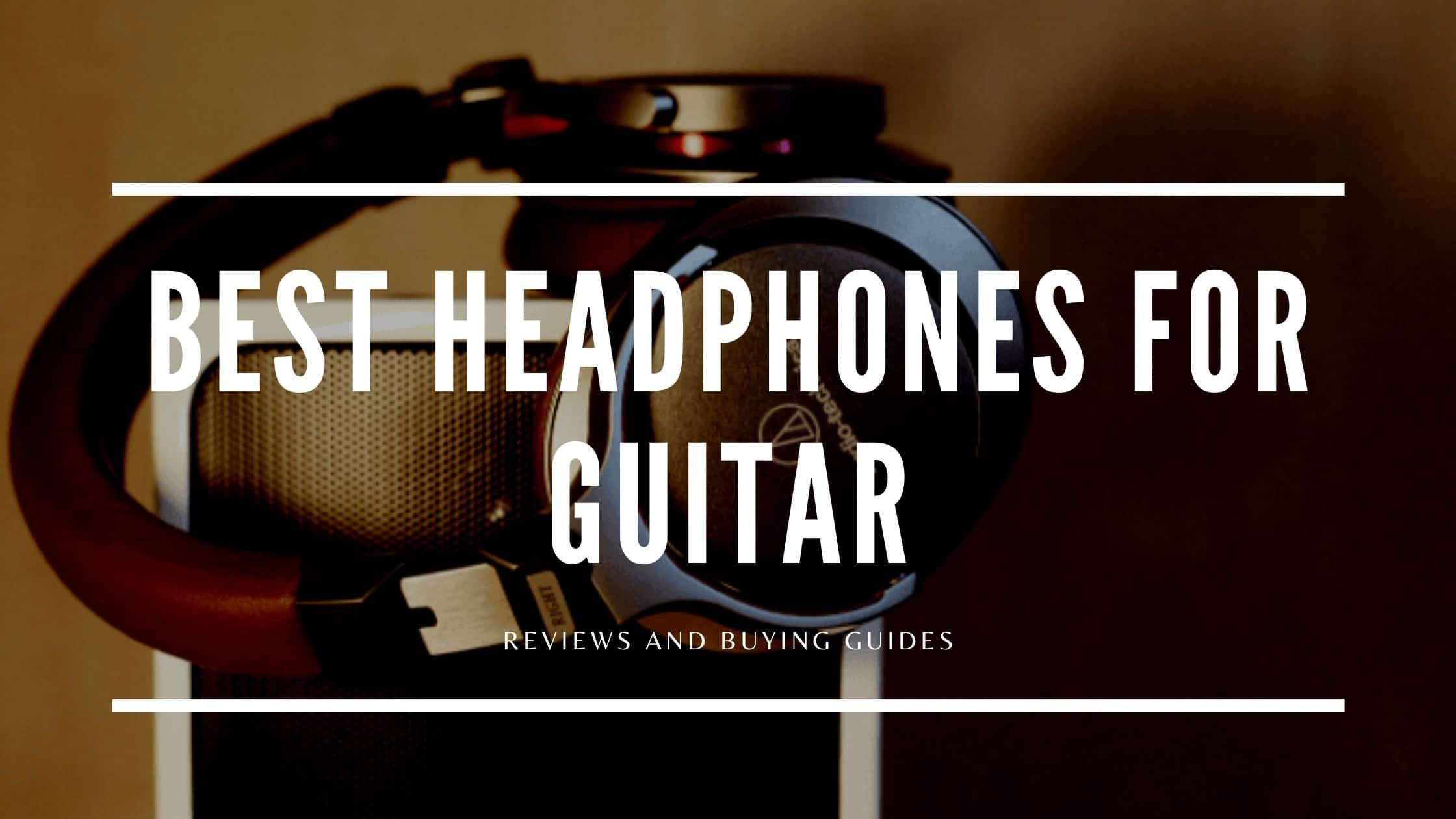 best headphones for guitar